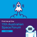Australia's leading SATCOM and SDA capability on display at 11th Australian Space Forum